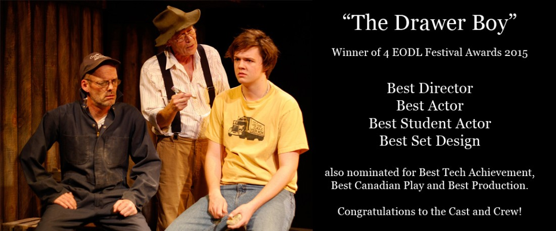 Prince Edward Community Theatre The Drawer Boy Award Winner